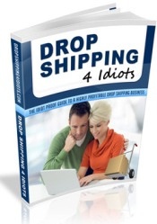 Drop Shipping 4 Idiots Review